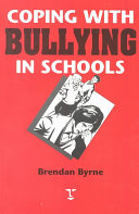Coping With Bullying In Schools