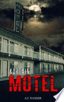 Kurtain Motel  The Sin Series Book 1