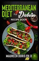 Mediterranean Diet For Diabetes Recipe Book
