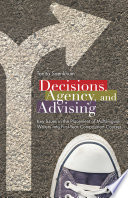 Decisions  Agency  and Advising