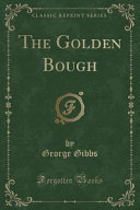 The Golden Bough  Classic Reprint