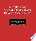 Ebook Rethinking Social Democracy in Western Europe Epub Richard Gillespie,William E. Paterson Apps Read Mobile