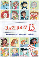 Classroom 13: 3 Books in 1! 3 In The Hilarious Chapter Book Series