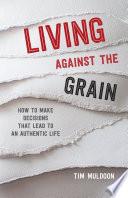 Living Against the Grain Book PDF