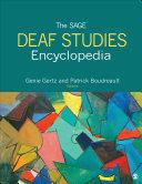 The SAGE Deaf Studies Encyclopedia