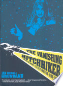 The Vanishing Hitchhiker  American Urban Legends and Their Meanings Book PDF