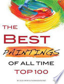 The Best Paintings of All Time  Top 100