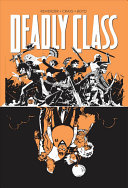 Deadly Class Volume 7