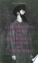 Conservative Echoes in Fin-de-Si_cle Parisian Art Criticism