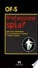 Professione spia