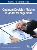 Optimum Decision Making in Asset Management