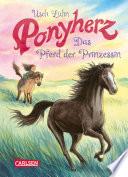 Ponyherz 4 Das Pferd Der Prinzessin