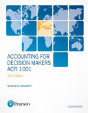 Accounting For Decision Makers Acfi1001 Custom Edition