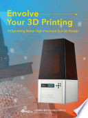 Envolve Your 3D Printing