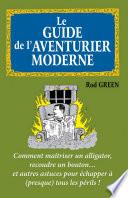 Le guide de l aventurier moderne