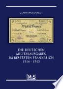 Die Deutschen Milit  rausgaben im besetzten Frankreich 1914   1915