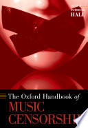 The Oxford Handbook of Music Censorship