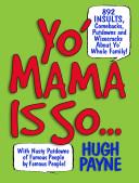 Yo Mama Is So  book