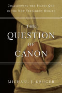 Ebook The Question of Canon Epub Michael J. Kruger Apps Read Mobile