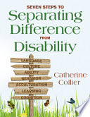 Seven Steps to Separating Difference From Disability