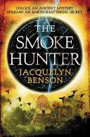 The Smoke Hunter Thriller Rt Book Reviews Top
