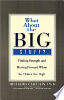 What About the Big Stuff