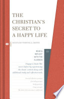 The Christian s Secret to a Happy Life