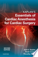Kaplan   s Essentials of Cardiac Anesthesia E Book