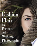 Fashion Flair for Portrait and Wedding Photography