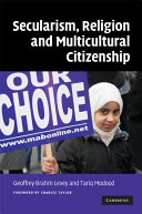 Secularism  Religion and Multicultural Citizenship