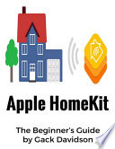 Apple Homekit: The Beginner's Guide