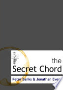 The Secret Chord : of music in cultural life, written through...