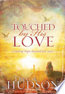 Touched by His Love