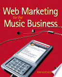 Web Marketing for the Music Business
