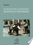In viaggio con gli emigranti  De Amicis e Stevenson