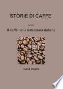 STORIE DI CAFFE' ovvero il caffè nella letteratura italiana