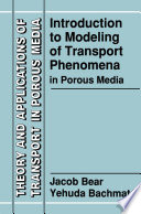 Introduction To Modeling Of Transport Phenomena In Porous Media book