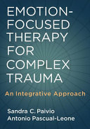 Emotion focused Therapy for Complex Trauma