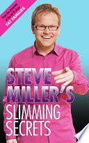 Steve Miller s Slimming Secrets