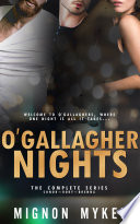 O Gallagher Nights  The Complete Series Book PDF
