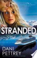 Stranded Alaskan Courage Book 3