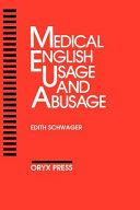 Medical English Usage And Abusage book
