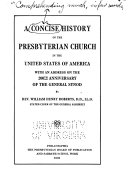 A Concise History of the Presbyterian Church in the United States of America