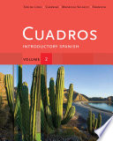Cuadros Student Text, Volume 2: Introductory Spanish : learning experience within an easy-to-use, 4-volume, 4-semester framework....