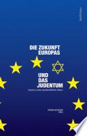 Die Zukunft Europas und das Judentum