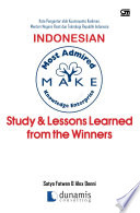 Indonesian MAKE Study   Lesson Learned ftom the Winners
