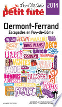 Clermont Ferrand 2014 Petit Fut    avec cartes  photos   avis des lecteurs