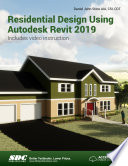 Residential Design Using Autodesk Revit 2019