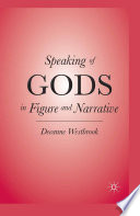 speaking of gods in figure and narrative