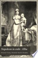 Napoleon in Exile  Elba